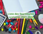 Liste des fournitures scolaires 2021-2022